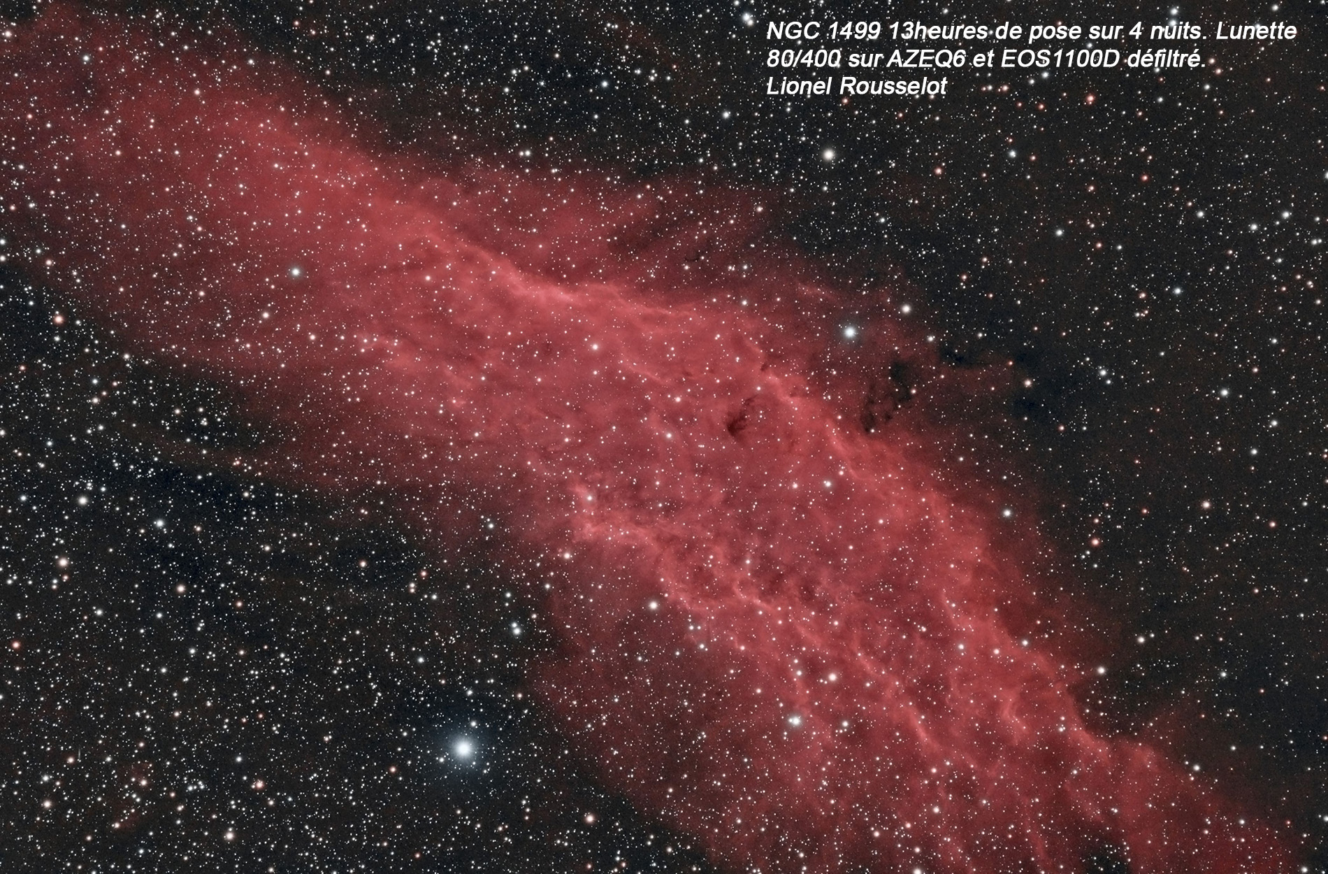 """NGC 1499 """"Lionel Rousselot"""""""
